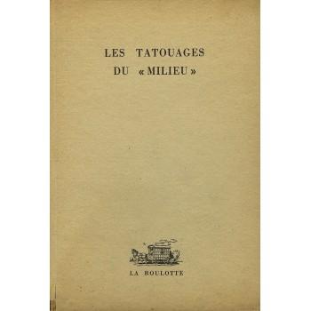 LES TATOUAGES DU 'MILIEU'