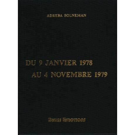 DU 9 JANVIER 1978 AU 4 NOVEMBRE 1979