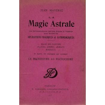 LA MAGIE ASTRALE