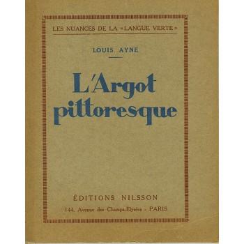 L'ARGOT PITTORESQUE
