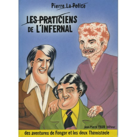 LES PRACTICIENS DE L'INFERNAL