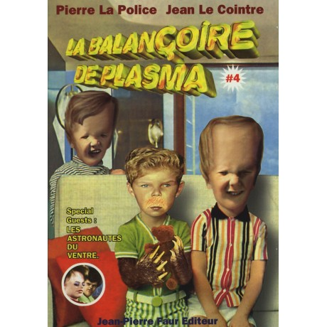 LA BALANÇOIRE DE PLASMA ° Vol. 4