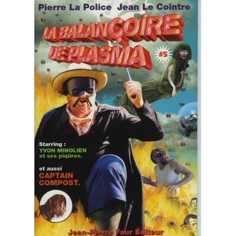 LA BALANÇOIRE DE PLASMA ° Vol. 5