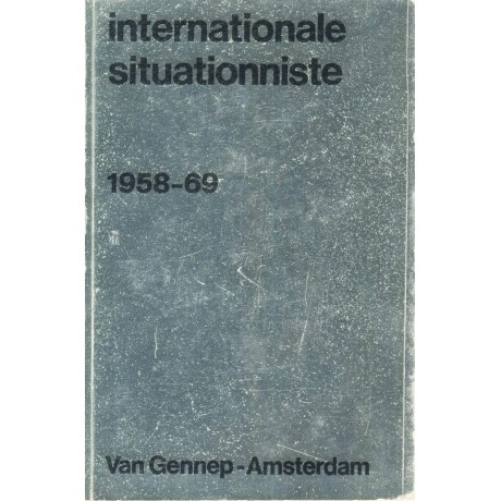 INTERNATIONALE SITUATIONNISTE ° 1958-69
