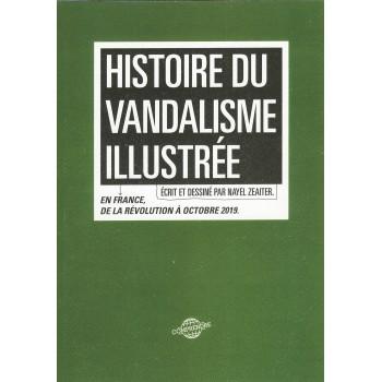 HISTOIRE DU VANDALISME...