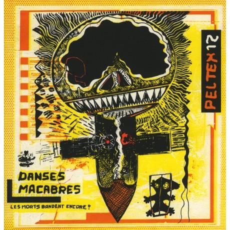 PELTEX N°12 ° DANSES MACABRES