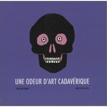 UNE ODEUR D'ART CADAVÉRIQUE
