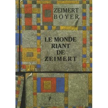 LE MONDE RIANT DE ZEIMERT