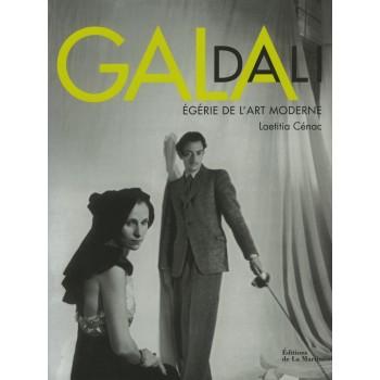 GALA, ÉGÉRIE DE L'ART MODERNE